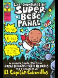 Las Aventuras del Superbebé Pañal (the Adventures of Super Diaper Baby)