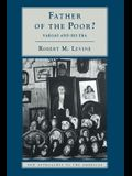 Father of the Poor?: Vargas and His Era