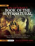 H.P. Lovecraft's Book of the Supernatural: 20 Classic Tales of the Macabre, Chosen by the Master of Horror Himself