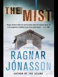 The Mist: A Thriller