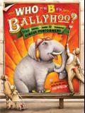 Who Put the B in Ballyhoo?
