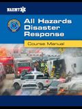 Ahdr: All Hazards Disaster Response