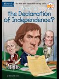 What Is The Declaration Of Independence? (Turtleback School & Library Binding Edition) (What Was...?)