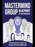 Mastermind Group Blueprint