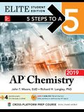 5 Steps to a 5: AP Chemistry 2018 Elite Student Edition (Mcgraw-Hill 5 Steps to a 5)