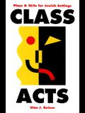 Class Acts: Plays and Skits for Jewish Settings