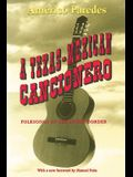 A Texas-Mexican Cancionero: Folksongs of the Lower Border