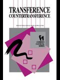 Transference Countertransference (Chiron Clinical Series)