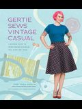 Gertie Sews Vintage Casual: A Modern Guide to Sportswear Styles of the 1940s and 1950s