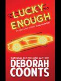 Lucky Enough