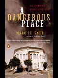 A Dangerous Place: California's Unsettling Fate