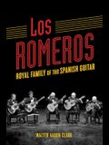 Los Romeros: Royal Family of the Spanish Guitar
