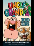 Uncle Grandpa Mad Libs