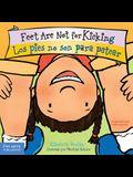 Feet Are Not for Kicking / Los Pies No Son Para Patear
