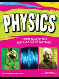 Physics: Investigate the Mechanics of Nature
