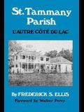 St. Tammany Parish: L'Autre Côté Du Lac