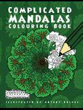 Complicated Mandalas: Colouring Book