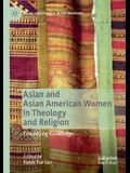 Asian and Asian American Women in Theology and Religion: Embodying Knowledge