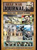 Gulf War Journal - Book One: Desert Storm