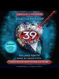 The Shatterproof (the 39 Clues: Cahills vs. Vespers, Book 4)