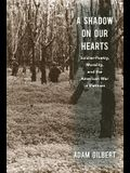 A Shadow on Our Hearts: Soldier-Poetry, Morality, and the American War in Vietnam