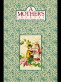 A Mothers Journal: A Keepsake Book for Thoughts and Dreams