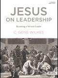 Jesus on Leadership - Member Book