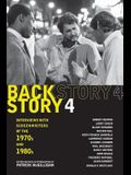 Backstory 4: Interviews with Screenwriters of the 1970s and 1980s