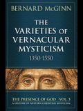 The Varieties of Vernacular Mysticism: 1350-1550