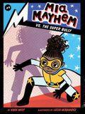 MIA Mayhem vs. the Super Bully, 3