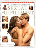 The Complete Guide to Sexual Fulfillment