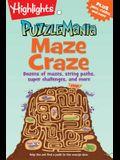 Maze Craze: Dozens of Mazes, String Paths, Super Challenges, and More