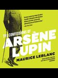 The Confessions of Arsène Lupin Lib/E