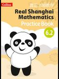 Real Shanghai Mathematics - Pupil Practice Book 6.2
