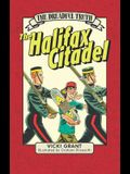 The Dreadful Truth: The Halifax Citadel