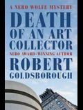 Death of an Art Collector: A Nero Wolfe Mystery