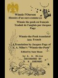 Winnie l'Ourson: histoire d'un ours-comme-c, Winnie l'Pooh traduit en français: Winnie-the-Pooh translated into French A Translation by