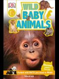 DK Readers L2: Wild Baby Animals: Discover Animals' First Year