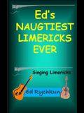 Ed's Naughtiest Limericks Ever