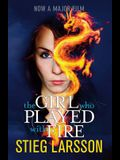 The Girl Who Played with Fire. Stieg Larsson