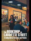 The Bookshop on Lafayette Street: Stories and Poems