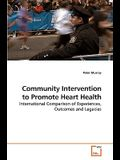 Community Intervention to Promote Heart Health