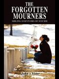 The Forgotten Mourners: Sibling Survivors of Suicide