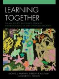 Learning Together: The Law, Politics, Economics, Pedagogy, and Neuroscience of Early Childhood Education