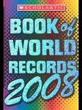 Scholastic Book Of World Records 2008