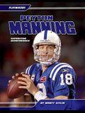 Peyton Manning: Superstar Quarterback: Superstar Quarterback