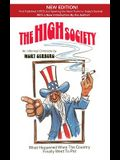 The High Society: What Happened When the Country Finally Went to Pot