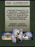 Leadership Housing Inc., et al., Appellants, V. Department of Revenue of the State of Florida. U.S. Supreme Court Transcript of Record with Supporting