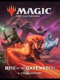 Magic: The Gathering: Rise of the Gatewatch: A Visual History