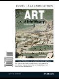 Art: A Brief History , Books a la Carte Edition (6th Edition)